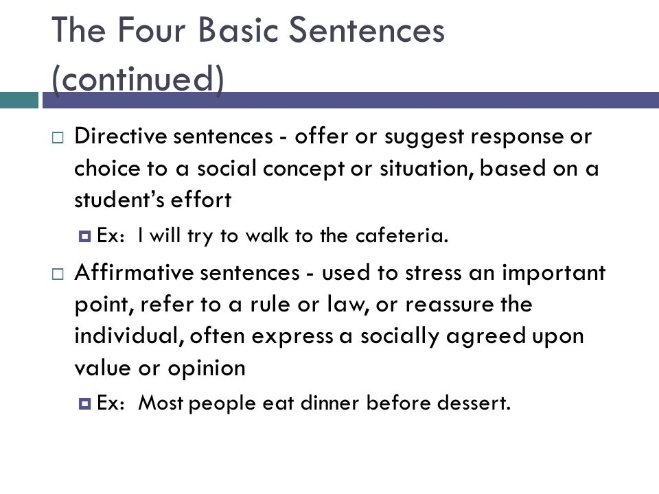 The Four Basic Sentences (continued)