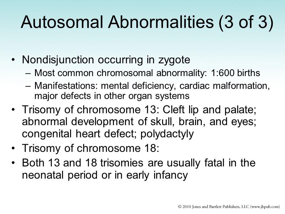 Autosomal Abnormalities (3 of 3)