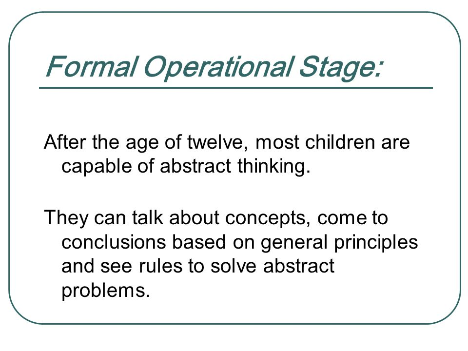 Formal Operational Stage: