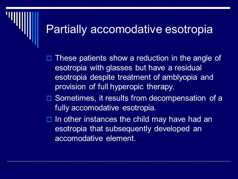 Partially accomodative esotropia