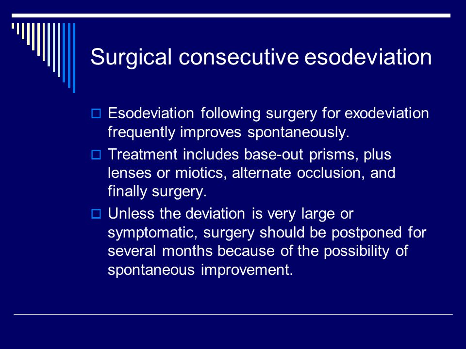 Surgical consecutive esodeviation