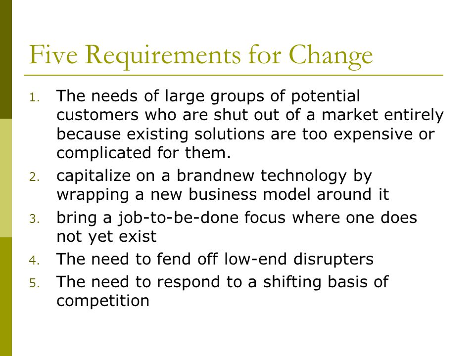 Five Requirements for Change