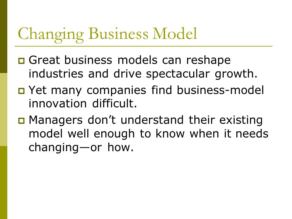 Changing Business Model