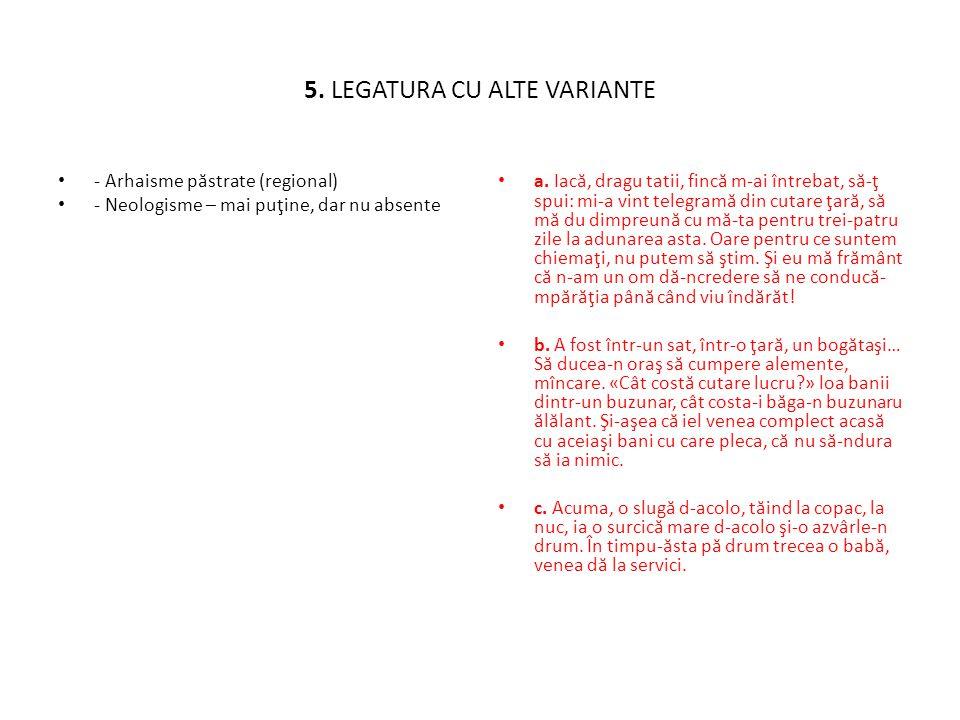 5. LEGATURA CU ALTE VARIANTE
