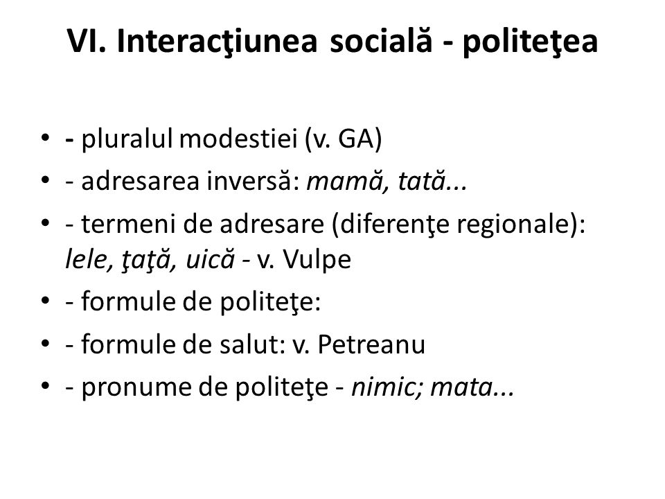 VI. Interacţiunea socială - politeţea