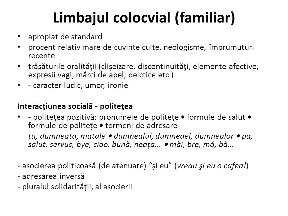Limbajul colocvial (familiar)