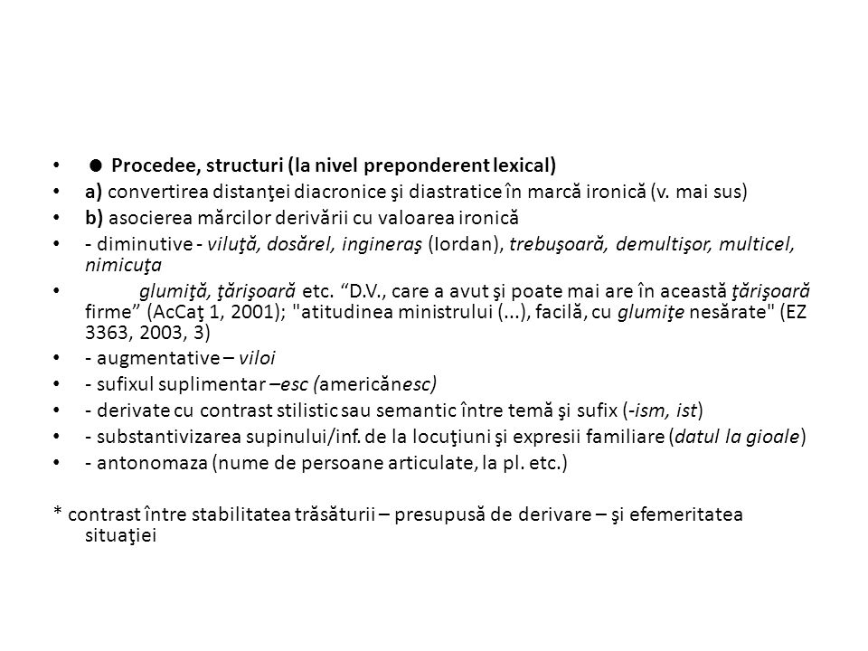  Procedee, structuri (la nivel preponderent lexical)