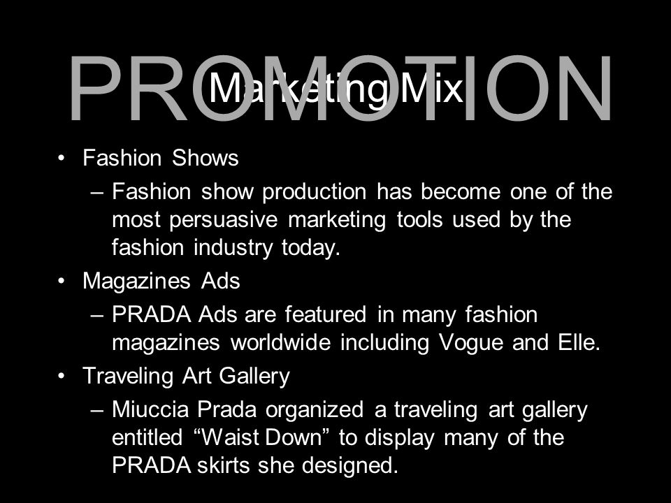 PROMOTION Marketing Mix Fashion Shows