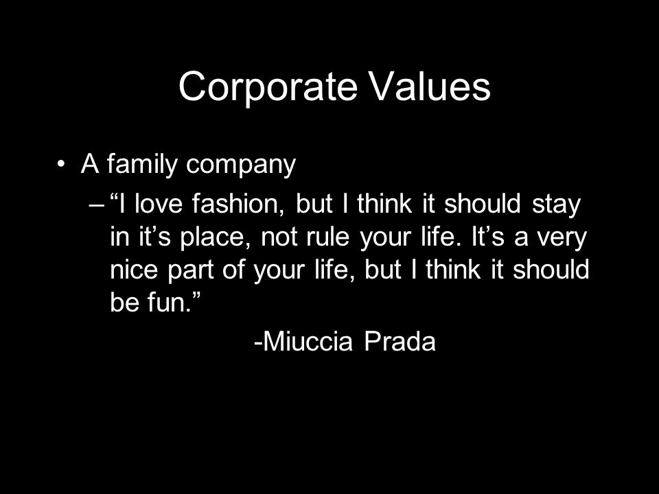 Corporate Values A family company