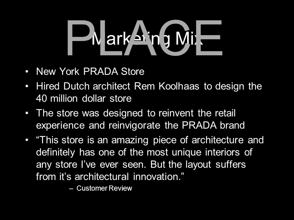 PLACE Marketing Mix New York PRADA Store