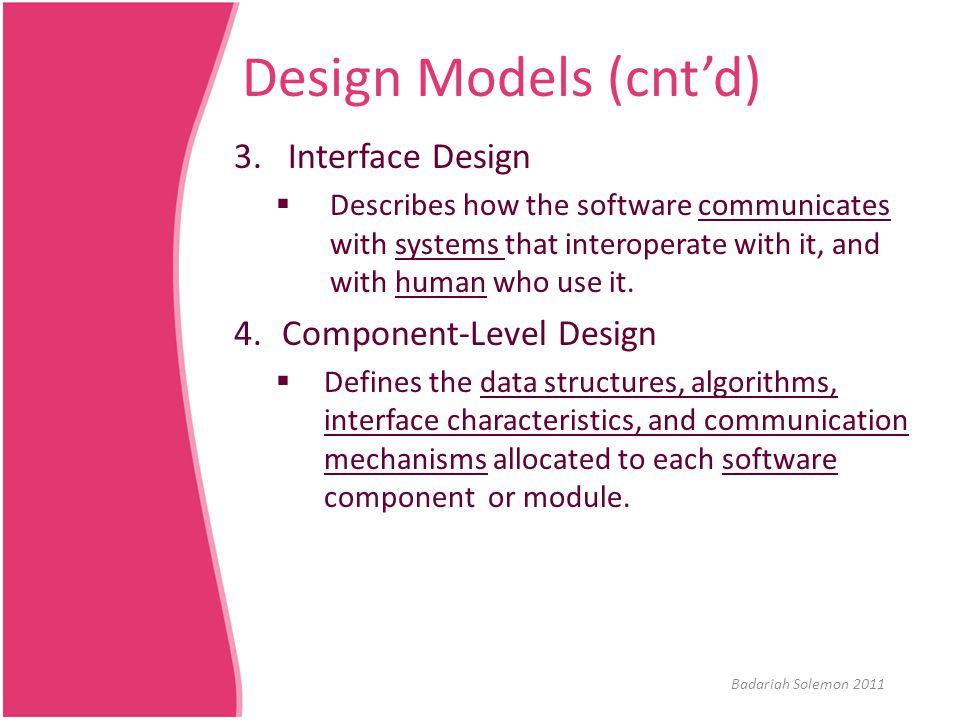 Design Models (cnt'd) Interface Design Component-Level Design