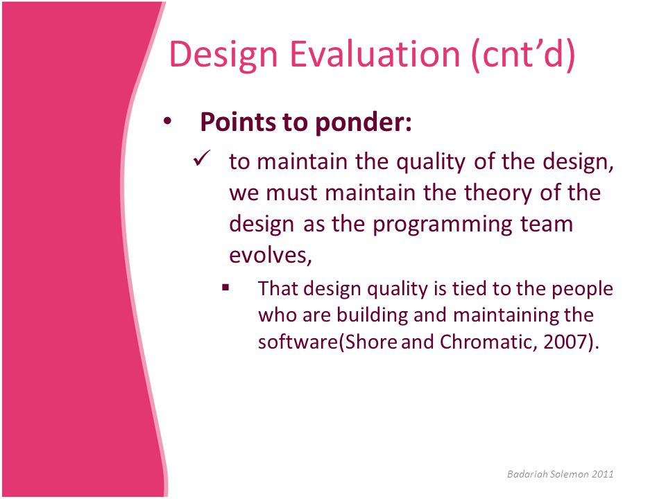 Design Evaluation (cnt'd)