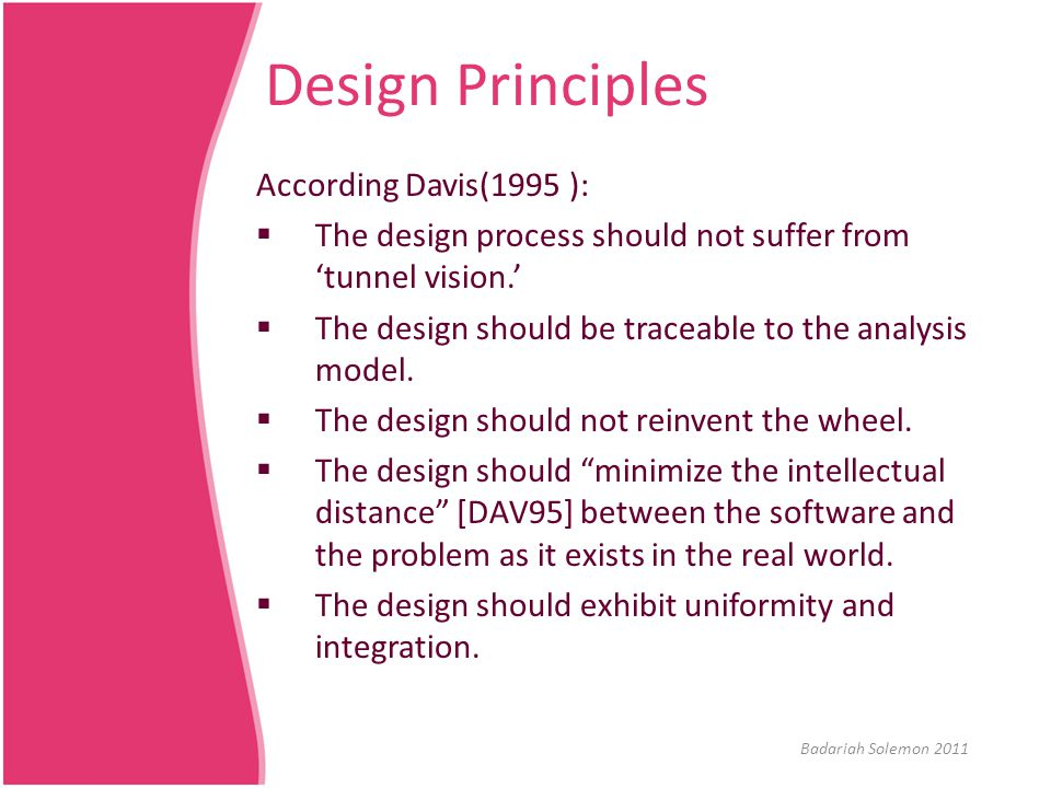 Design Principles According Davis(1995 ):