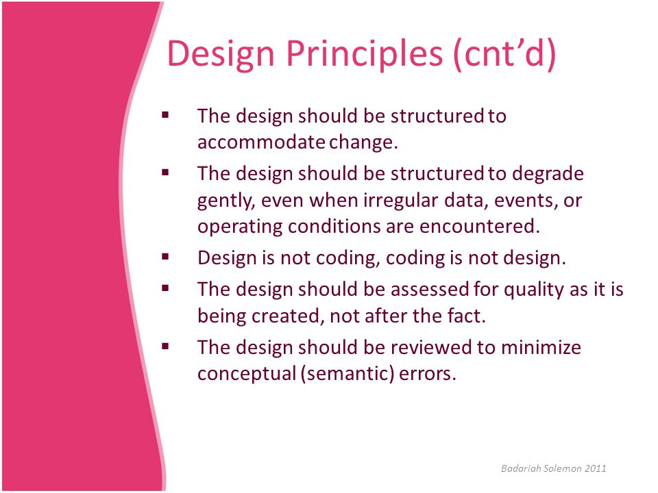 Design Principles (cnt'd)