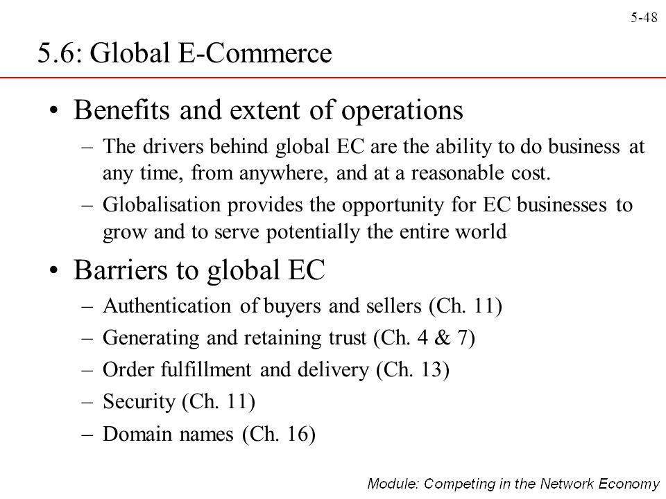 Benefits and extent of operations