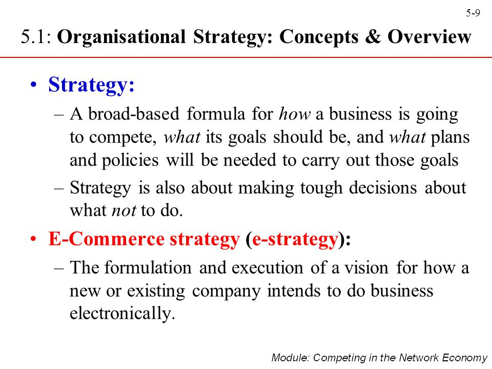 Strategy: 5.1: Organisational Strategy: Concepts & Overview