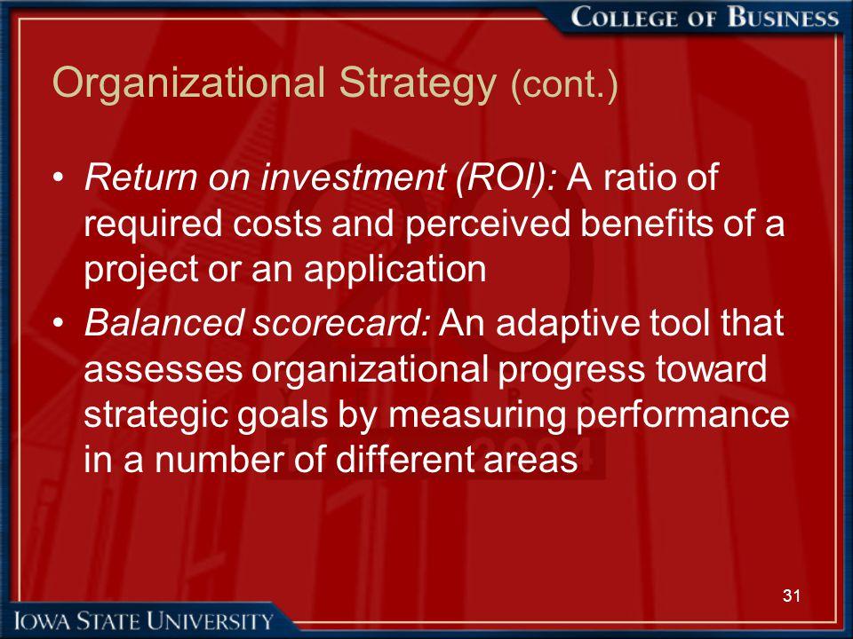Organizational Strategy (cont.)