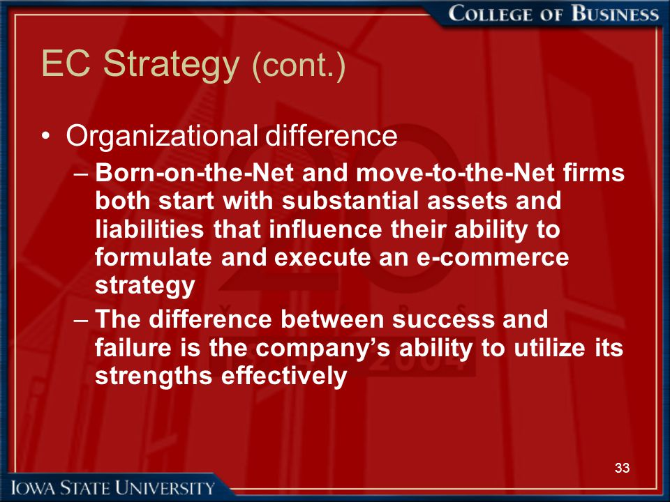 EC Strategy (cont.) Organizational difference