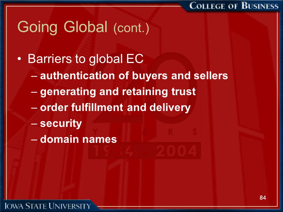 Going Global (cont.) Barriers to global EC