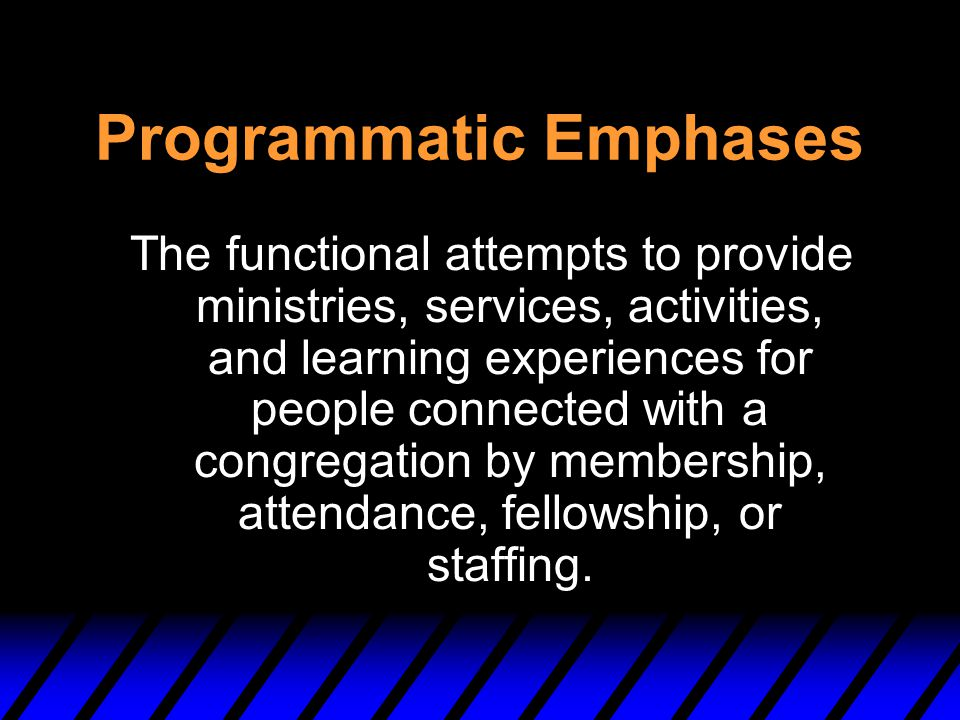 Programmatic Emphases