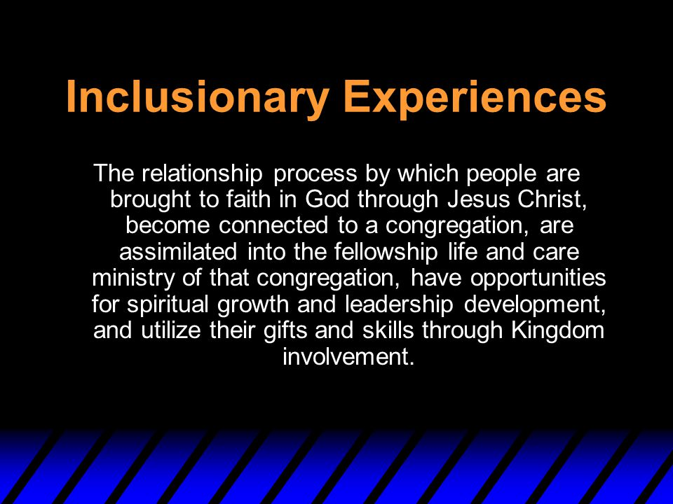 Inclusionary Experiences