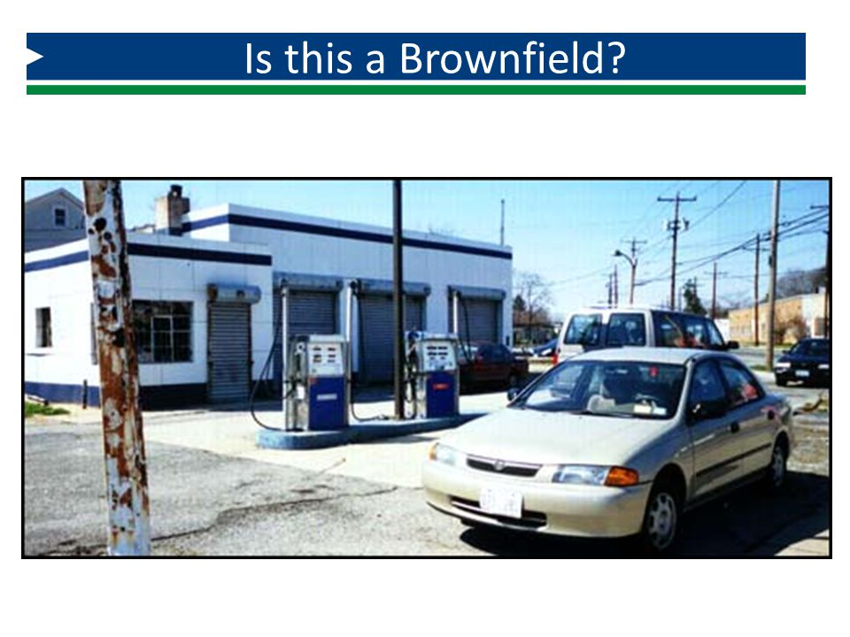 Is this a Brownfield The corner gas station