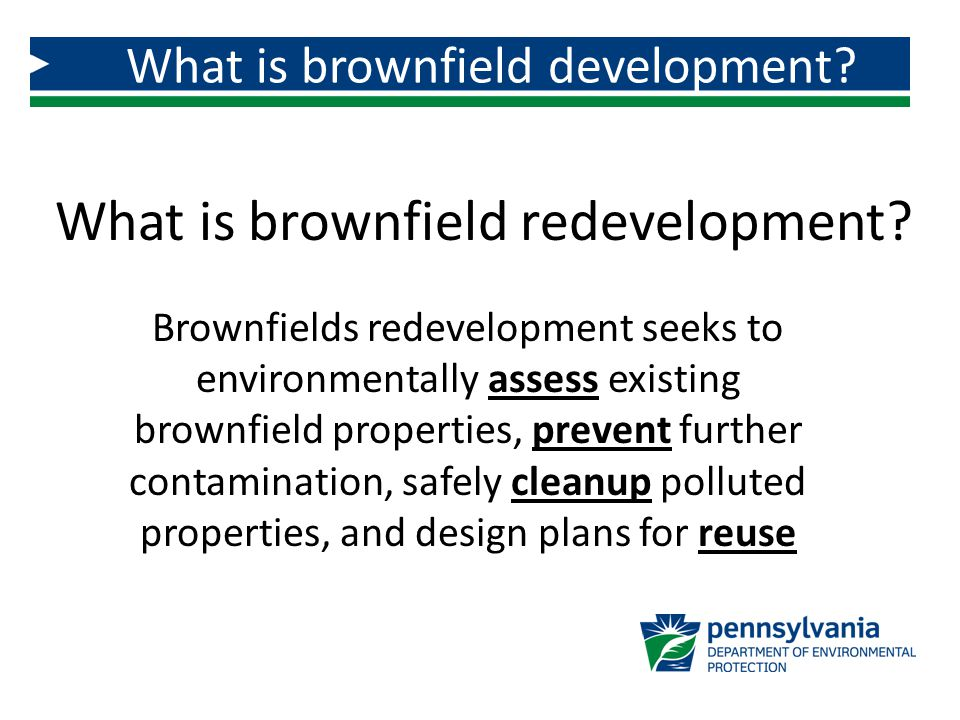 What is brownfield redevelopment