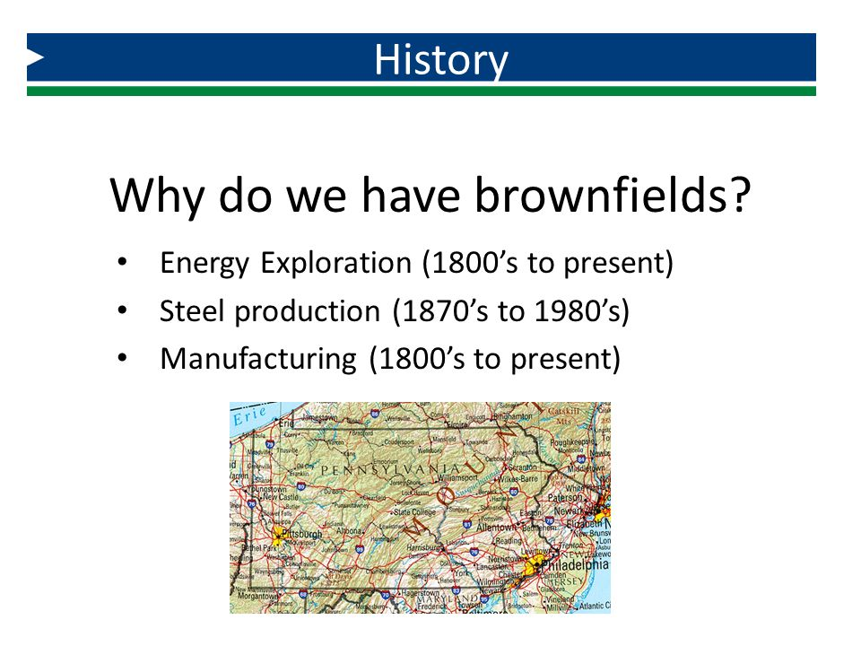 Why do we have brownfields