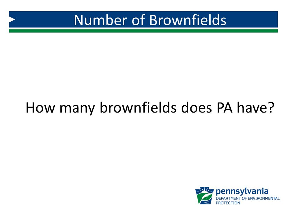 How many brownfields does PA have