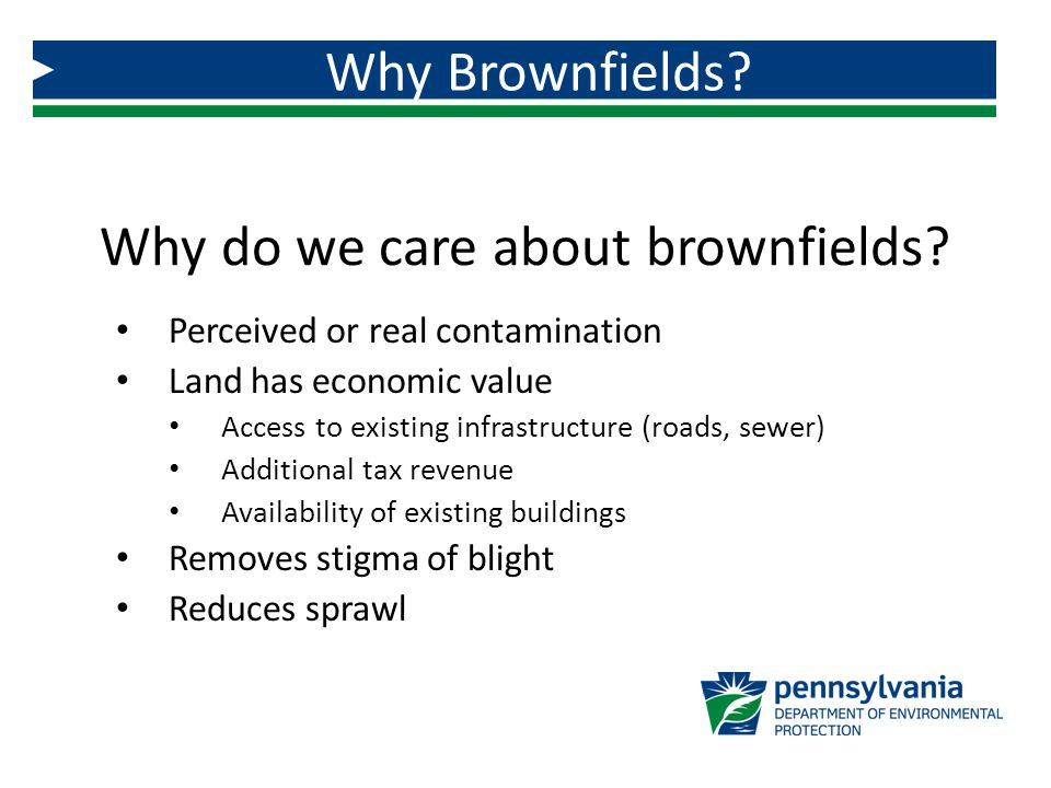 Why do we care about brownfields