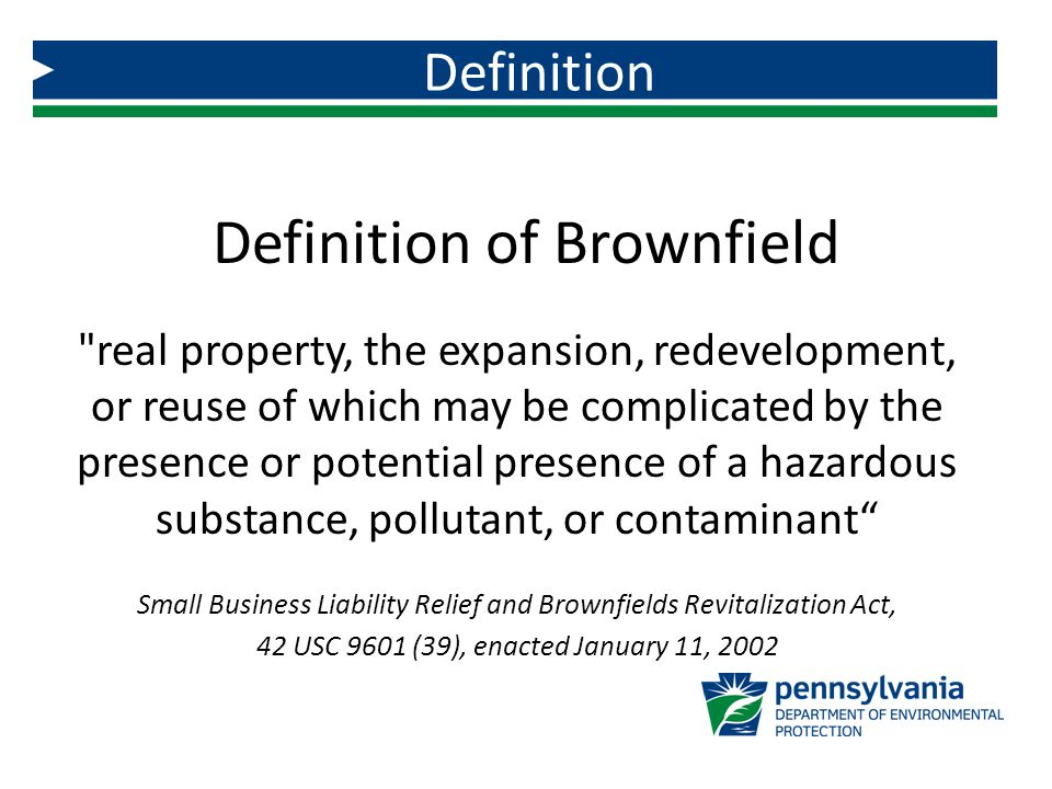 Definition of Brownfield