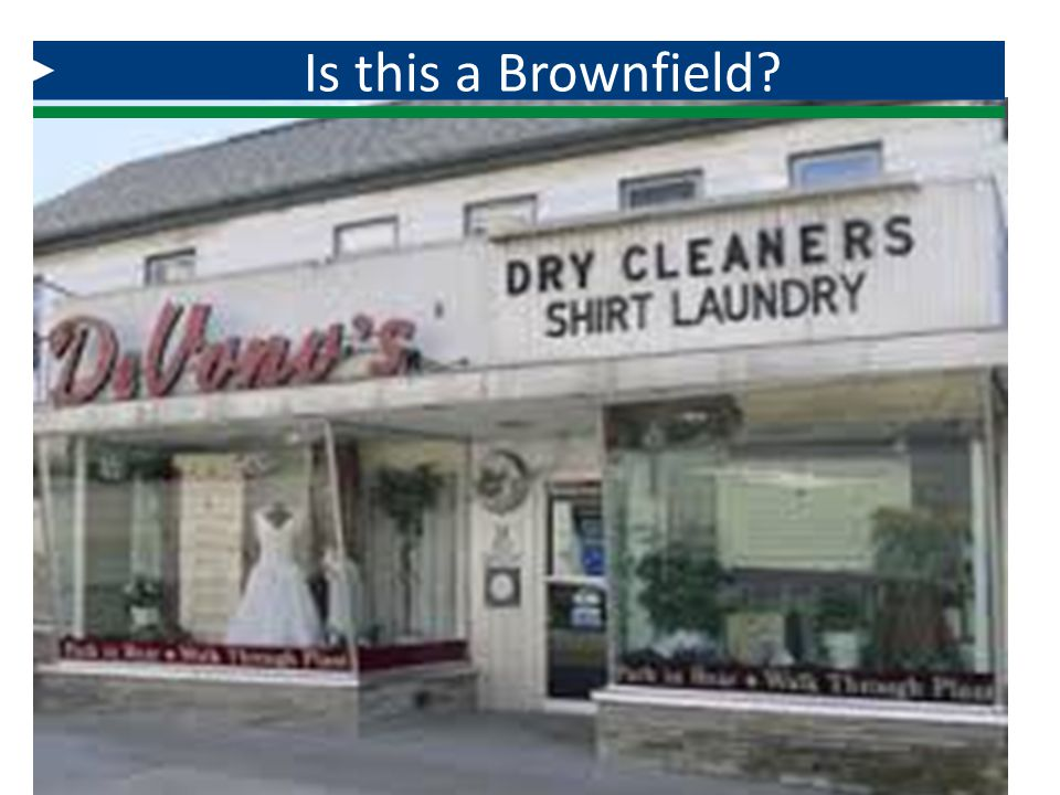 Is this a Brownfield A dry cleaners