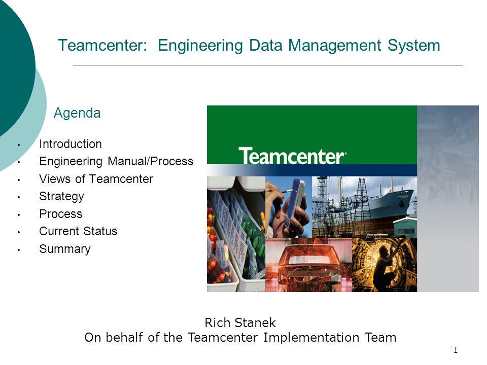 Teamcenter: Engineering Data Management System