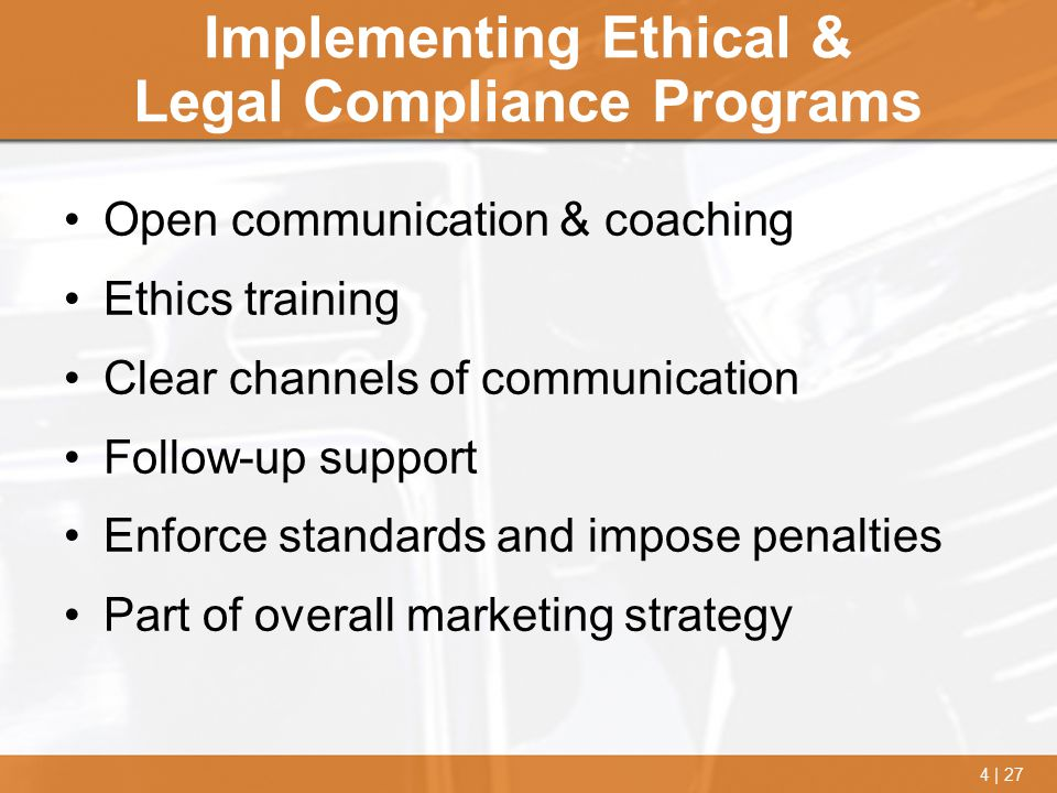 Implementing Ethical & Legal Compliance Programs