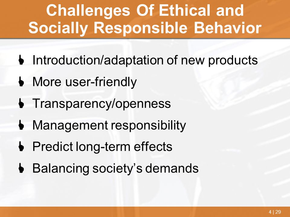 Challenges Of Ethical and Socially Responsible Behavior