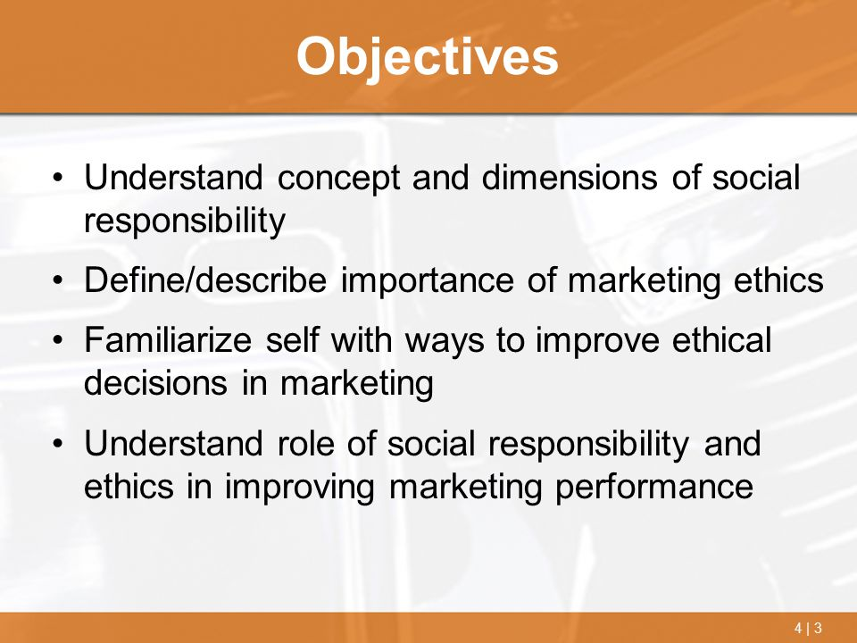 Objectives Understand concept and dimensions of social responsibility