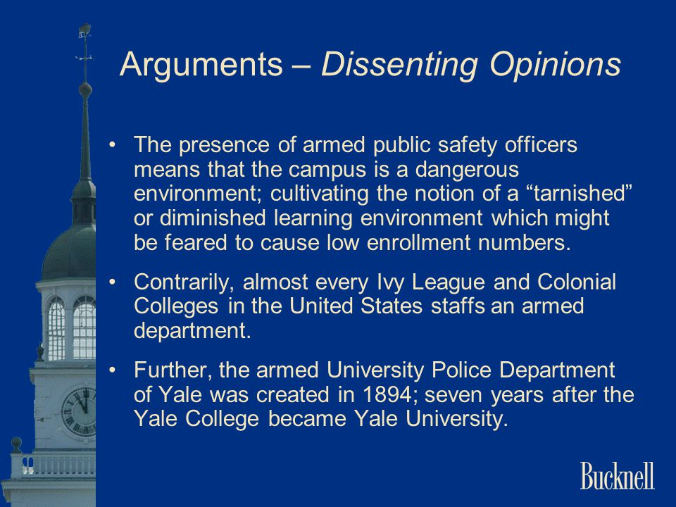 Arguments – Dissenting Opinions