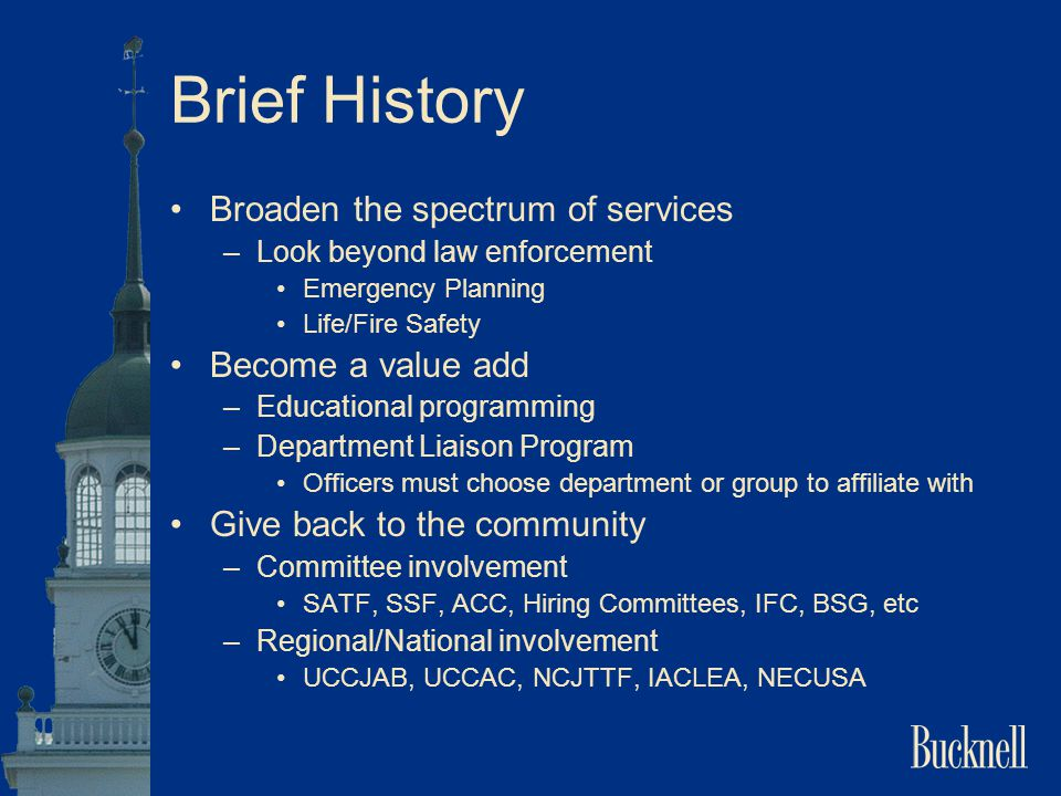 Brief History Broaden the spectrum of services Become a value add