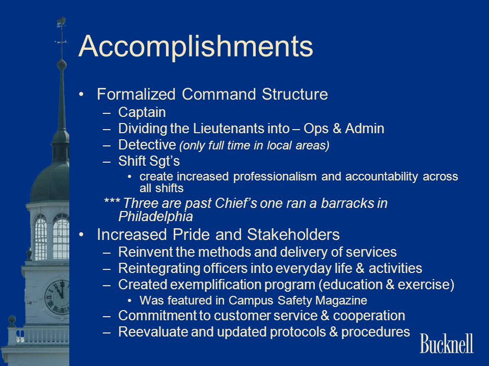 Accomplishments Formalized Command Structure
