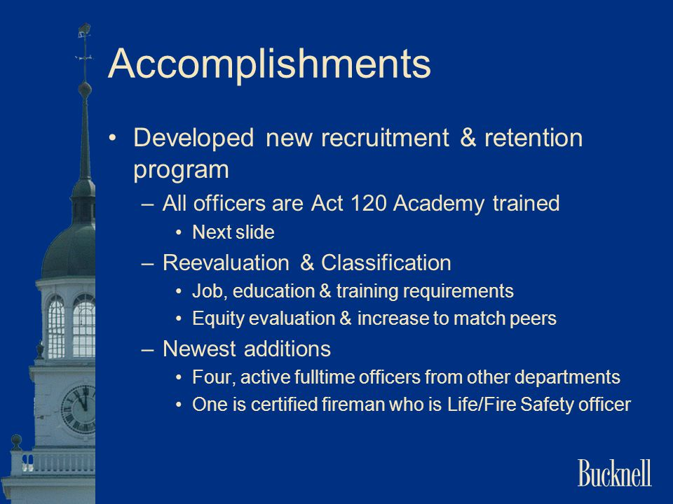 Accomplishments Developed new recruitment & retention program