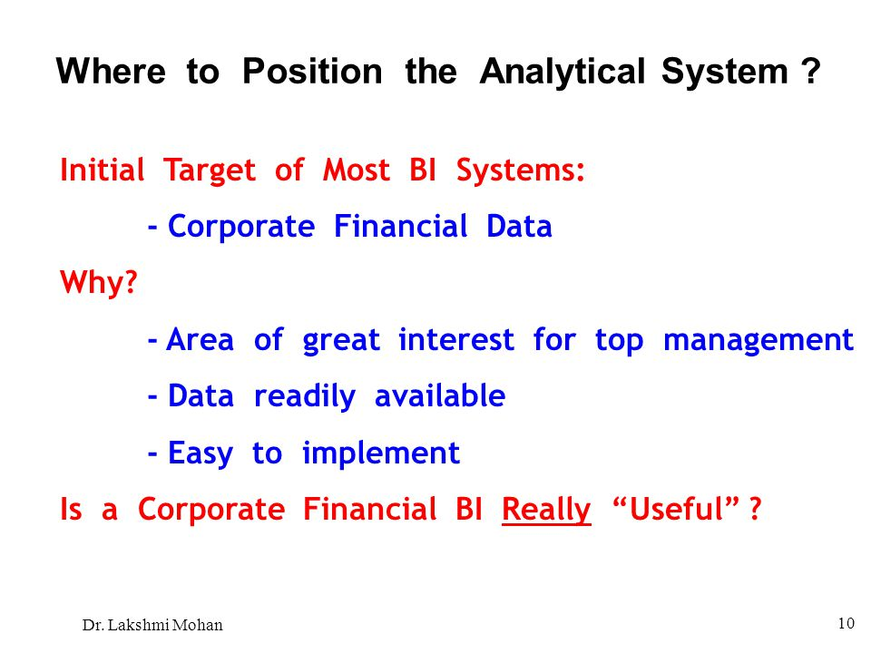 Where to Position the Analytical System