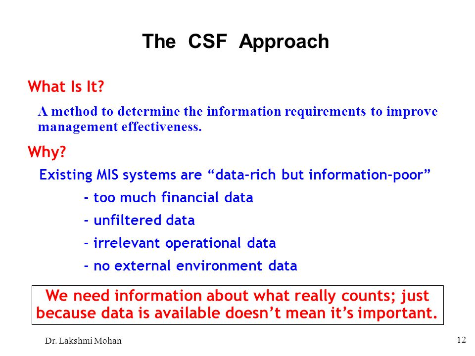 The CSF Approach What Is It Why