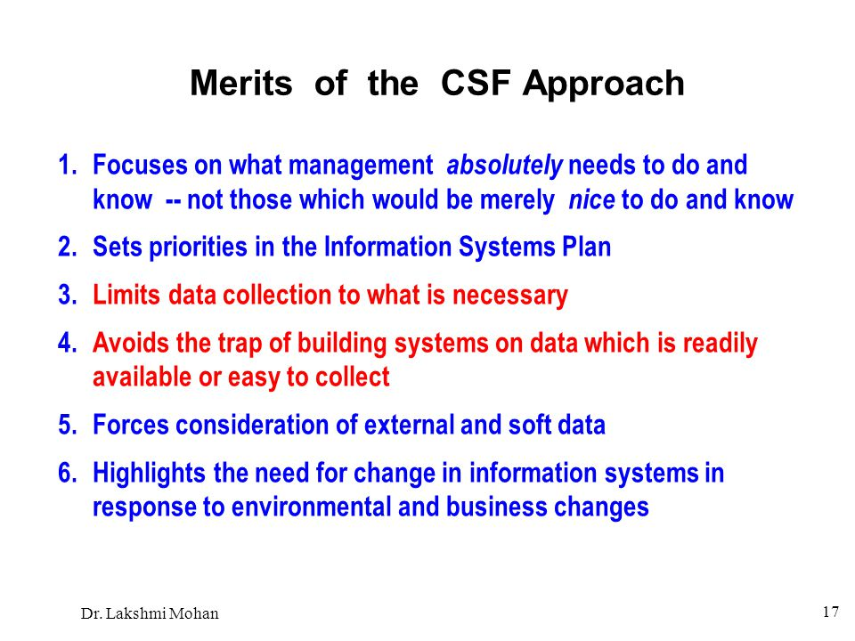 Merits of the CSF Approach