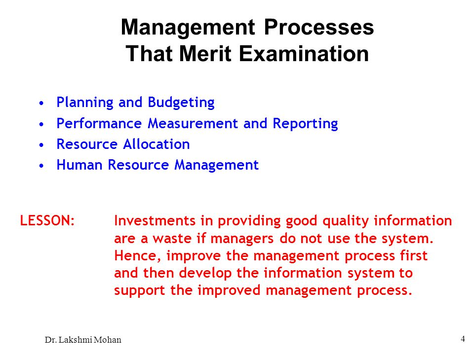 Management Processes That Merit Examination