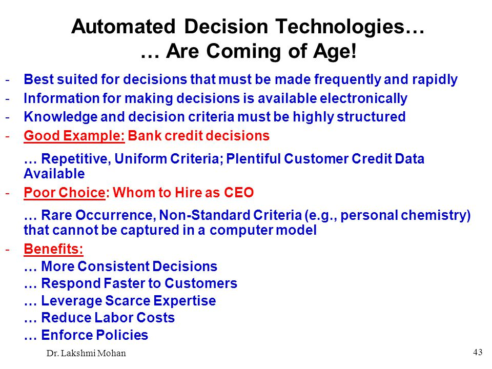 Automated Decision Technologies… … Are Coming of Age!