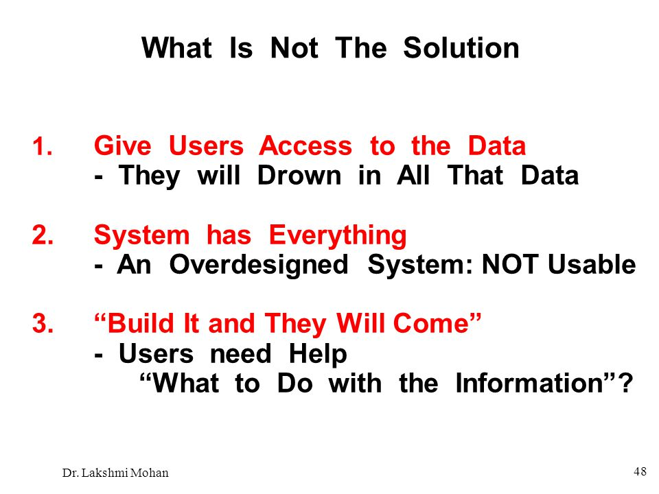 What Is Not The Solution