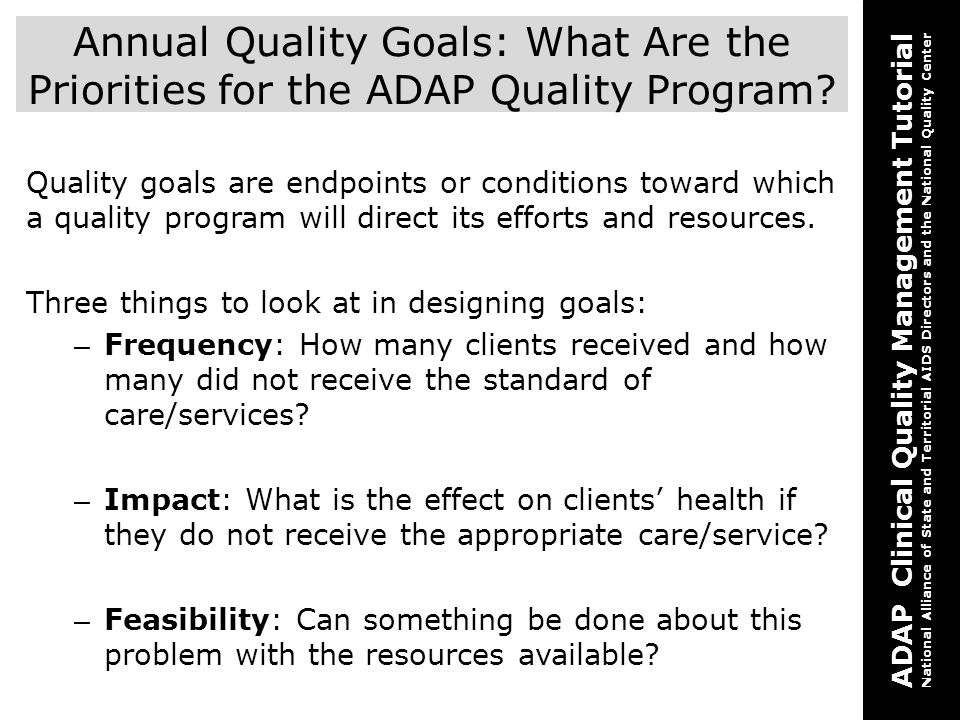 Annual Quality Goals: What Are the Priorities for the ADAP Quality Program