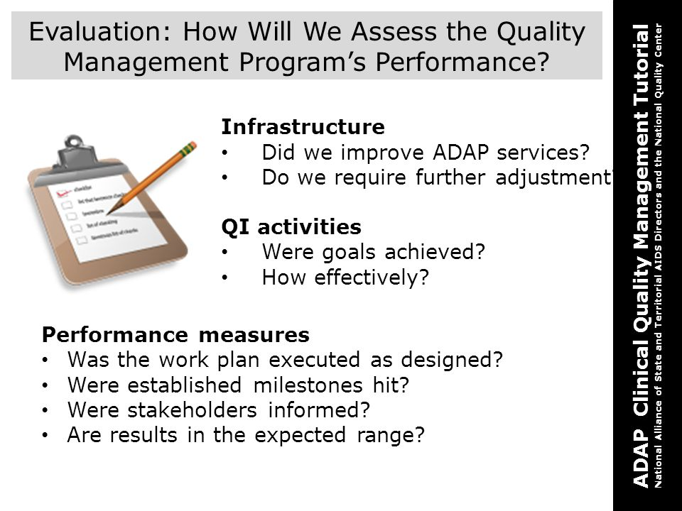 Evaluation: How Will We Assess the Quality Management Program's Performance
