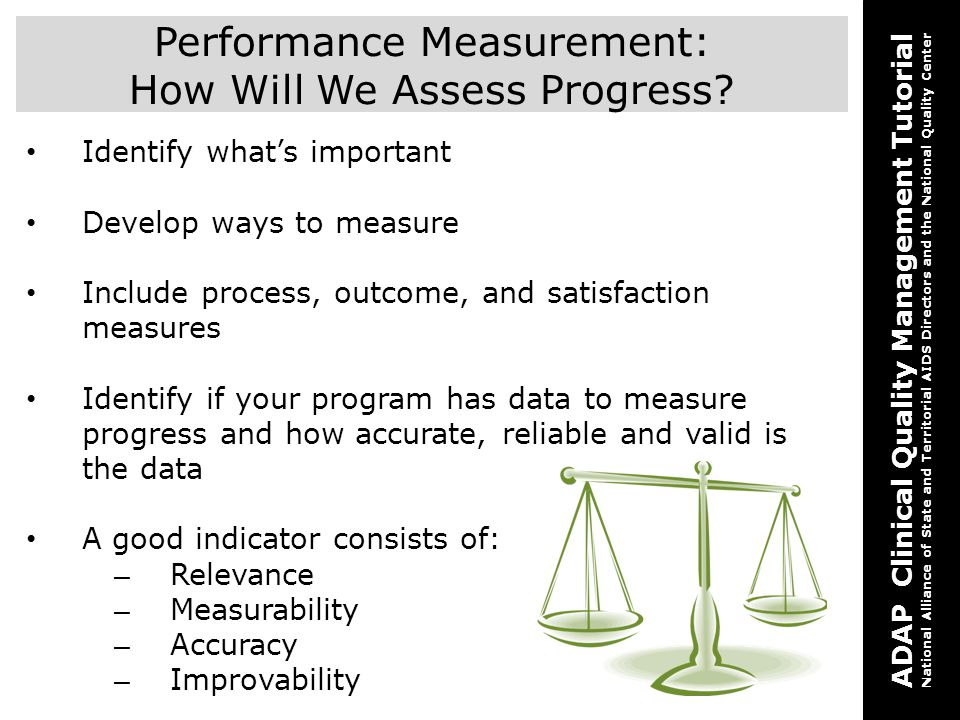 Performance Measurement: How Will We Assess Progress