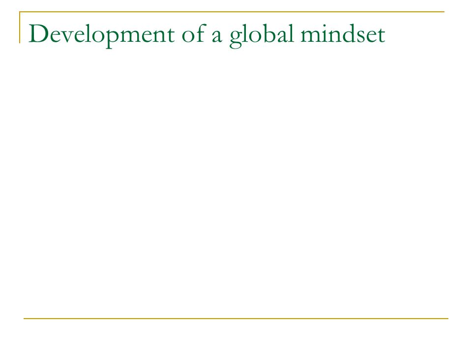 Development of a global mindset